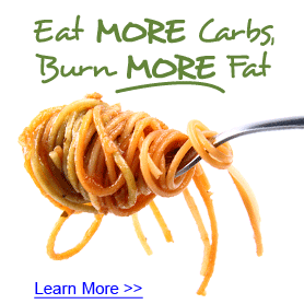 Eat More Carbs, Burn More Fat