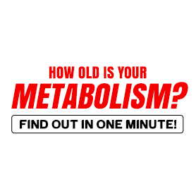 How old is your Metabolism? Find out in one minute